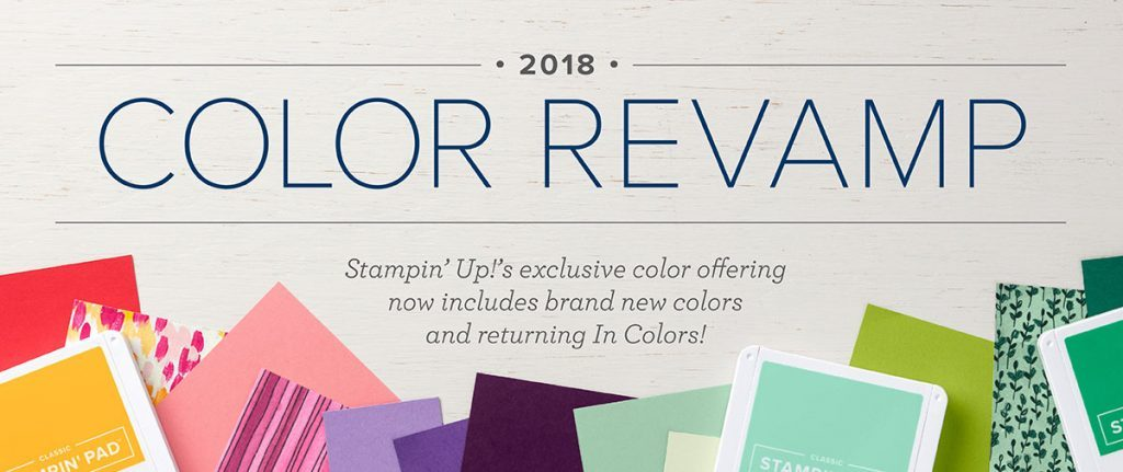Stampin' Up!, Terri George, StampMeCrafty.com, Color Refresh, Color Revamp, New 2018-2019 Colors, New Stampin' Up! Colors