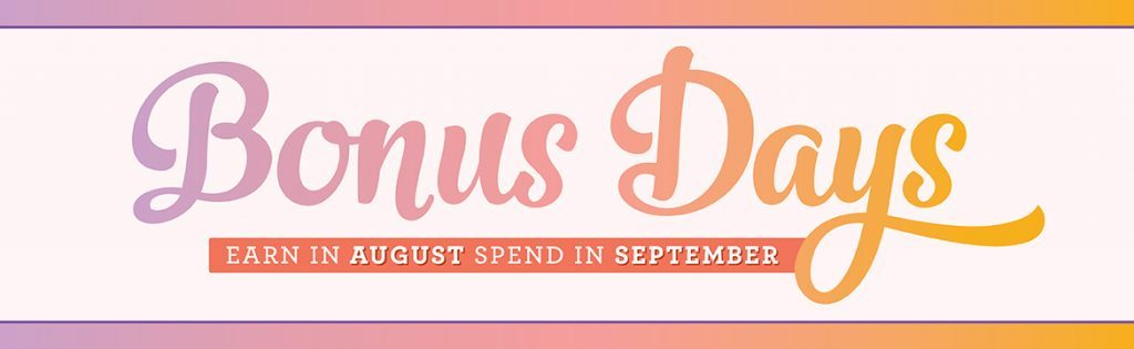 Stampin' Up! Bonus Days, $5 Coupons, Terri George, StampMeCrafty, August Promotion
